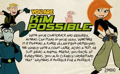 Which Early 2000s Cartoon Are You? I'm Kim Possible!! :)
