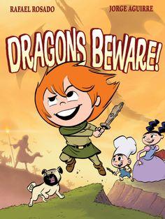 Dragons Beware - Rafael Rosado and Jorge Aguirre