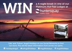 Win a 4-day break for 6 people in a 5 star Oak Hot-Tub Lodge at Hunters Quay.