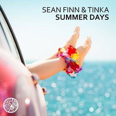 Summer Days (Ben Delay Remix) - Sean Finn Feat. Tinka