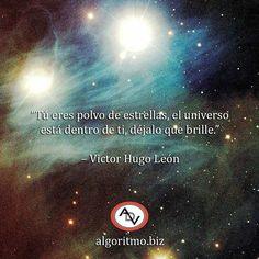 @Regrann from @algoritmove - Tú eres polvo de estrellas el universo está dentro de ti déjalo que brille.  Victor Hugo León  #ADVquotes #inspiración #motivación #universe #space #stars #Regrann #FelizLunes