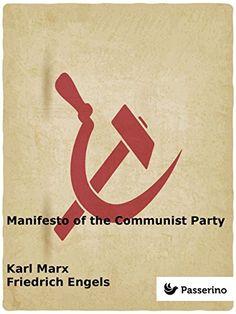 Manifesto of the Communist Party by Karl Marx https://www.amazon.com/dp/B01FWVGY60/ref=cm_sw_r_pi_dp_gXWpxbJRCQ2Y0