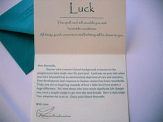 "This ""spell of Luck"" card was sent to a cat at an animal shelter along with a check, covering his adoption fee.  He was a cat who had been found at a hoarders house along with 150 other animals,most of whom have since passed.  Hopefully it brings him luck!  From: AnonymousCompliment.com"