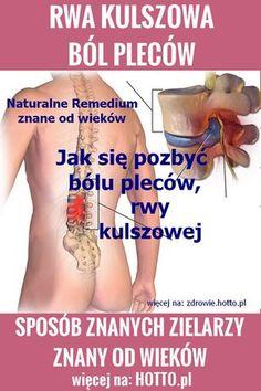 RWA KULSZOWA. Jak się pozbyć rwy kulszowej i bólu pleców. Remedium znanych zielarzy, stosowane od wieków. Masz bóle kręgosłupa, zwyrodnienia, rwę kulszową, bóle pleców czy bóle na skutek urazu zrób naturalne, własne remedium domowym sposobem. Roślinę tę  zalecała do uśmierzania bólu kręgosłupa i na rwę kulszową św Hildegarda i wielu znanych zielarzy przez wieki. #zioła #bóle #rwa #domowe #sposoby #domowesposoby #zielarz #hotto #hildegarda #święta #świętahildegarda Yoga For Back Pain, Sciatica, Better Life, Excercise, Home Remedies, Health And Beauty, Health Tips, Massage, Beauty Hacks