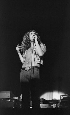 Robert Plant, LED ZEP......I wanted to marry him :)