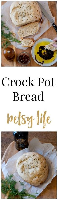 Olive Oil & Herb Crock Pot Bread. An oven space saving Thanksgiving recipe