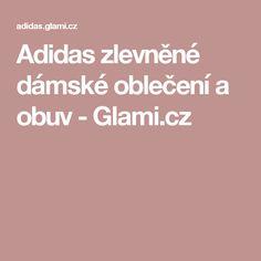 Adidas zlevněné dámské oblečení a obuv - Glami.cz
