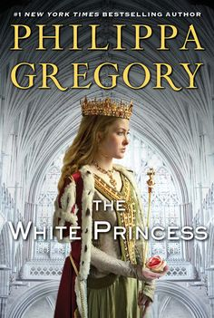 """Read The White Princess(Deckle Edge) (The Plantagenet and Tudor Novels) thriller suspense book by Philippa Gregory . From """"queen of royal fiction"""" (USA TODAY) Philippa Gregory comes this instant New York Times bestseller that tells the I Love Books, Great Books, New Books, Books To Read, Books 2016, Philippa Gregory, Richard Iii, Fandoms Unite, New Monarchy"""