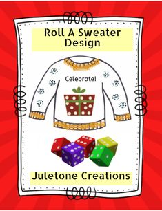 Roll an Ugly Christmas Sweater Design - Roll a Story! Roll A Story, Ugly Sweater Contest, Graphing Worksheets, Trim Color, Sweater Design, Front Design, Ugly Christmas Sweater, Fun Learning, Rolls