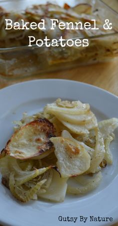 Baked Fennel and Potatoes (Dairy Free) - Gutsy By Nature. Potatoes are fine once in a while! Fennel is very good for you. Side Recipes, Real Food Recipes, Vegetarian Recipes, Cooking Recipes, Healthy Recipes, Healthy Eats, Paleo Side Dishes, Vegetable Dishes, Vegetable Recipes