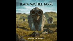 The Watchers (Movement Flying Totems (Movement . Mp3 Song, Music Songs, Jean Michel Jarre, Youtube S, Dont Cry, Electronic Music, Science Fiction, Infinity, Lion Sculpture