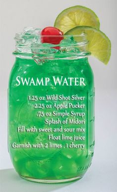 Swamp Water Recipe oz wild silver shot oz apple pucker oz simple syrup splash of midori Fill with sweet & sour mix Float of lime juice Garnish with 2 limes, 1 cherry (cocktail recipes midori) Liquor Drinks, Cocktail Drinks, Cocktail Recipes, Green Alcoholic Drinks, Mason Jar Cocktails, Alcholic Drinks, Bourbon Drinks, Vodka Cocktails, Mason Jars