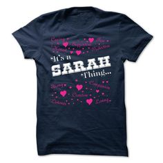 Awesome Tee Its a Sarah thing - Limited Edition T shirts