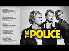 The Police Greatest hits full album | Best songs of The Police - YouTube