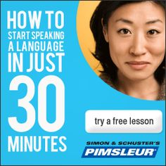 Pimsleur For Learning All Languages.
