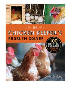This The Chicken Keeper's Problem Solver Paperback is perfect! #zulilyfinds