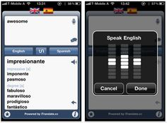 iTranslate    Don't leave foreign language menus to chance — iTranslate easily translates words, phrases and emails into more than 50 languages.    This app also offers spoken translations and a dictionary with suggestions.