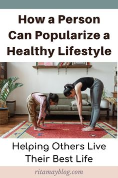 How a Person Can Popularize a Healthy Lifestyle - With Ease Health And Fitness Tips, Health And Wellness, Health Tips, Get Healthy, Healthy Recipes, Interpersonal Relationship, Attitude Of Gratitude, Make Good Choices, Meditation Practices