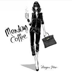 Monday coffee by Megan Hess. Megan Hess Illustration, Love Fashion, Fashion Art, Fashion Design, Jimmy Choo, Kerrie Hess, Monday Coffee, Coffee Today, Coffee Girl
