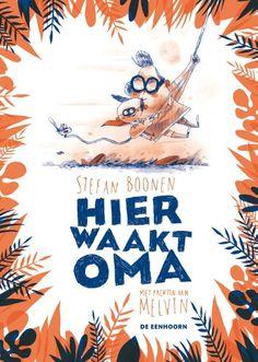 Hier waakt oma (Boek) door Stefan Boonen   Literatuurplein.nl