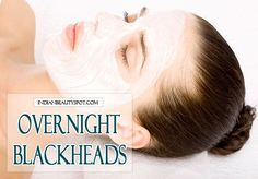 Best Face Masks Blackheads Treatment | Face pack | Pinterest ...