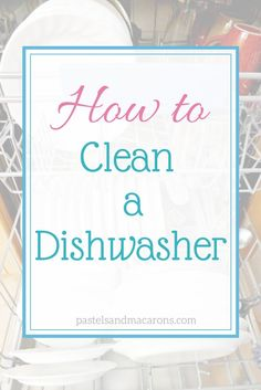How to clean a dishwasher: White Vinegar, Baking Powder... Check and clean your drain.... I was amazed at the difference. It's so clean now....