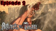 Attack on titan Episode 9 - Crazy Eren!  (PS4)