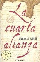 la cuarta alianza-gonzalo giner-9788497938907