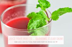 Juice Your Way to … Glowing, Clear Skin!