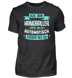 Ich bin Handballer, cooler als du.
