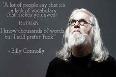21 Times Billy Connolly Was Absolutely Fucking Hilarious. And brilliant! @gpg44 ♡