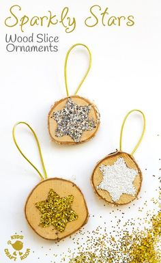 Sparkly Star Wood Slice Ornaments Are A Quick And Easy Christmas Craft. These Diy Wooden Christmas Ornaments Are A Gorgeous Combination Of Natural And Bling Christmas Arts And Crafts, Wooden Christmas Ornaments, Preschool Christmas, Christmas Activities, Kids Christmas, Holiday Crafts, Easy Ornaments, Handmade Ornaments, Natural Christmas