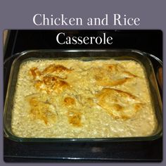 Easy chicken and rice casserole. 1 can cream of mushroom Campbell's soup, 1 cup milk, 1/2 cup water, 1 cup white rice, 4-5 chicken breast. Season thin chicken breasts with salt and pepper. Brown both sides and set aside (it will finish cooking in oven) In a sauce pan add soup, milk and water and bring to a boil. Add rice and season to taste. Remove rice before its fully cooked (about 15min) and add to baking dish. Place chicken breast onto rice. Cover with foil and bake at 375 for 30 min…