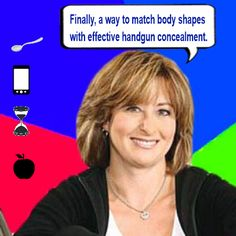 Your Body Shape Fuels Concealment Options - Discover which part of your body is the best concealment option.  - http://momsandgunsblog.com/your-body-shape-fuels-concealment-options/