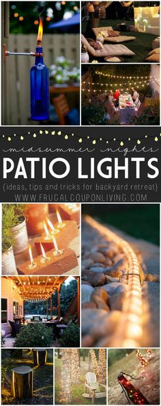 Midsummer Night Patio Ideas Pin to Pinterest Looking for a night patio escape? We have some ideas to add the sweetest ambiance to your backyard retreat. Th