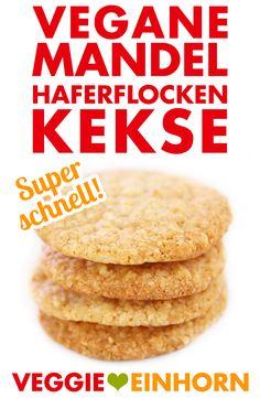Schnelle VEGANE KEKSE   Mandel-Haferflocken-Cookies   Super lecker und super einfach   Rezept mit Schritt-für-Schritt Foto-Anleitung und VIDEO #VeggieEinhorn