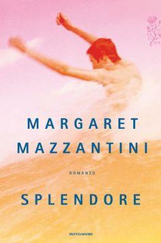 L'ultimo romanzo di Margaret Mazzantini
