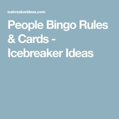 People Bingo Rules & Cards - Icebreaker Ideas Family Reunion Themes, Family Reunions, People Bingo, Human Bingo, Icebreaker Ideas, Ice Breakers, Bingo Cards, Getting To Know, Personal Development