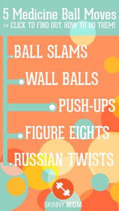 Ready to take your workouts to the next level? Grab a medicine ball and complete this sequence - it will work your entire body! Click photo to find out how to do each move!