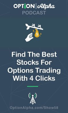 Having trouble finding the best stocks to trade? We'll show you how to find the best stocks for options trading with 4 clicks.