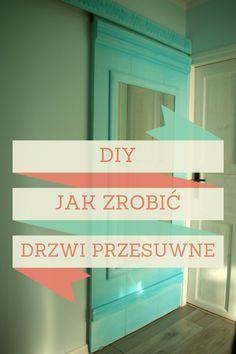 jak zdobić drzwi przesuwne, drzwi przesuwne DIY, tutorial jak zrobić drzwi przesuwne, przesuwane drzwi, rustykalne drzwi przesuwne, jak zdobić drzwi, diy drzwi przesuwne