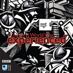 Britain's Great War: Order your free 'The First World War Experienced' booklet - OpenLearn - Open University