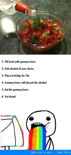 Fill bowl with gummy bears. Add alcohol of your choice. Place bowl in frigde for 1 hr. Gummy bears will absorb the alcohol. Eat the gummy bears. Get drunk. Sounds like a plan. House Party, Party Make-up, Festa Party, Party Drinks, Party Time, Party Rock, 50th Party, Party Treats, Party Snacks