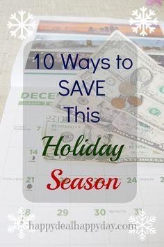 10 Ways to Save Money this Holiday Season!  happydealhappyday.com