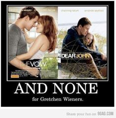 ...and none for Gretchen Weiners.