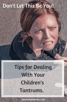 Tips for Dealing with Children\'s Tantrums. This list outlines what you need to be doing to get your children to calm down, and listen. Useful for toddlers and parents of young kids. #parenting, #parenthood, #kids, #toddler, #tantrums.