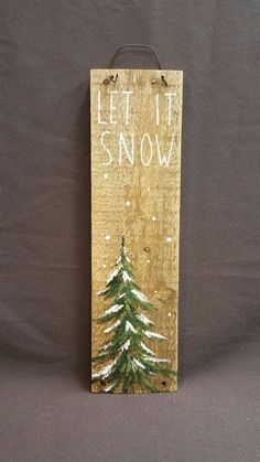 Christmas Winter Reclaimed Wood Pallet Art, Let It Snow, Hand painted Pine tree,Christmas decorations, upcycled shabby c Pallet Christmas, Christmas Signs, Rustic Christmas, Christmas Art, Christmas Projects, Christmas Holidays, Christmas Decorations, Christmas Ornaments, Handmade Christmas