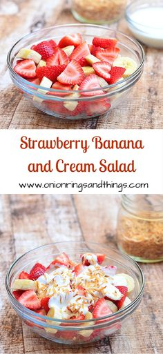 Strawberry Banana and Cream Salad- Spruce up you next bowl of summer fruit with a quick and easy sour cream dip.