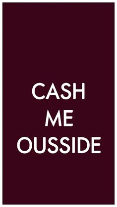Danielle Bregolli cash me outside