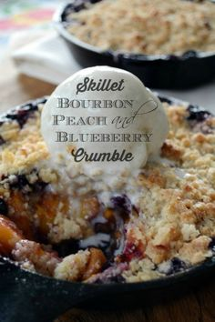 Skillet Bourbon, Peach and Blueberry Crumble! | Home is Where the Boat Is